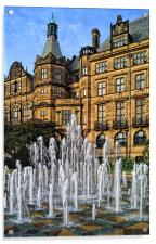 Sheffield Town Hall and Goodwin Fountain , Acrylic Print