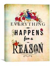Everything Happens for a Reason, Canvas Print