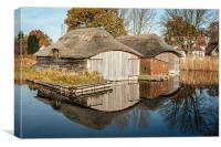 Boat houses at Hickling Broad, Canvas Print
