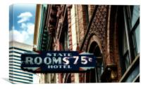 State Hotel Rooms 75 Cents, Canvas Print