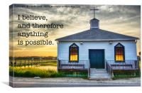 I Believe, Canvas Print