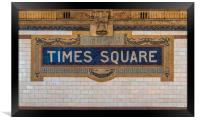 The Times Square sign on the NYC subway system , Framed Print