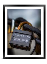 """A padlock with the words """"miss you mum & dad"""", Framed Mounted Print"""