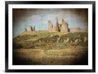 Artistic Dunstanburgh Castle in Northumberland, Framed Mounted Print