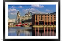 The Albert Dock and Royal Liver Building, Framed Mounted Print
