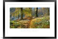 Autumn Frost, Framed Mounted Print
