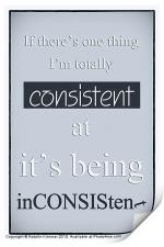 Humorous Poster - Consistently Inconsistent - Blue, Print